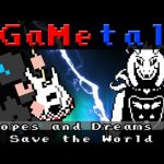 Hopes and Dreams Save the World (Undertale) - GaMetal Remix