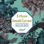 My Baby feat. Tamala DJ Ryow a.k.a. Smooth Current